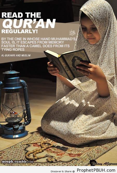 Prophet Muhammad ï·º- Read the Quran Regularly - Hadith