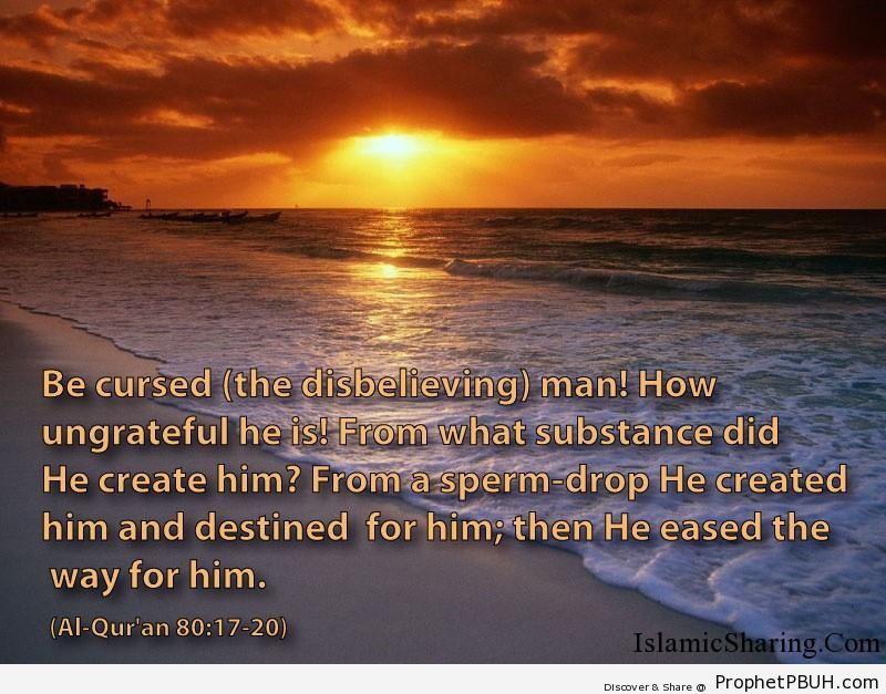 Quran Chapter 80 Verse 17 20