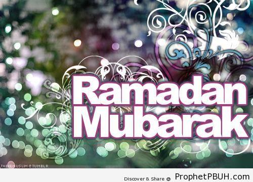 Ramadan Mubarak - Islamic Quotes About the Month of Ramadan