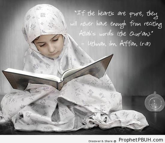 Reciting Allah-s Words (Uthman ibn Affan Quote on Photo of Girl Reading Quran) - Islamic Quotes