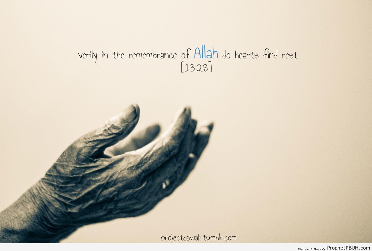 Remembrance of Allah - Islamic Quotes About Dhikr (Remembrance of Allah)