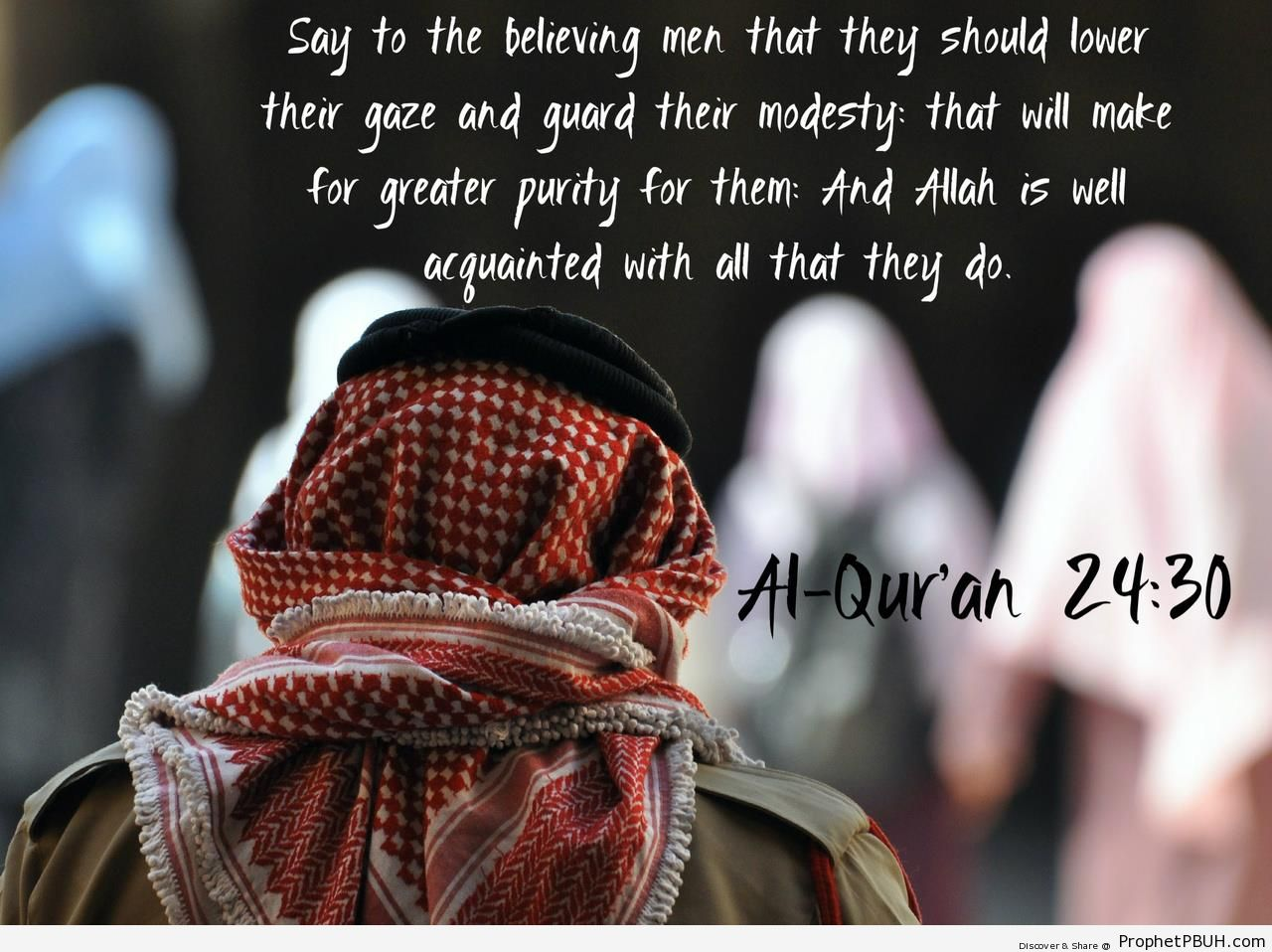 Surat an-Nur - Quran 24-30 - Islamic Quotes About Modesty and Lowering the Gaze
