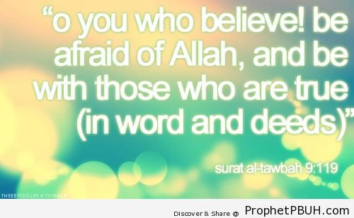 Surat at-Tawbah (Quran 9-119) - Islamic Quotes About Taqwa (Fear and Mindfulness of God, Protecting Oneself from God's Displeasure)