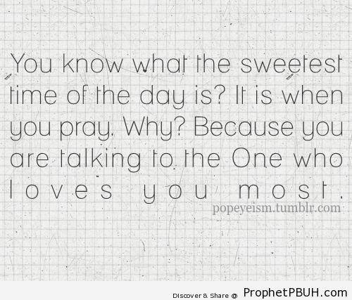 Sweetest Time of the Day - Islamic Quotes About Salah (Formal Prayer)
