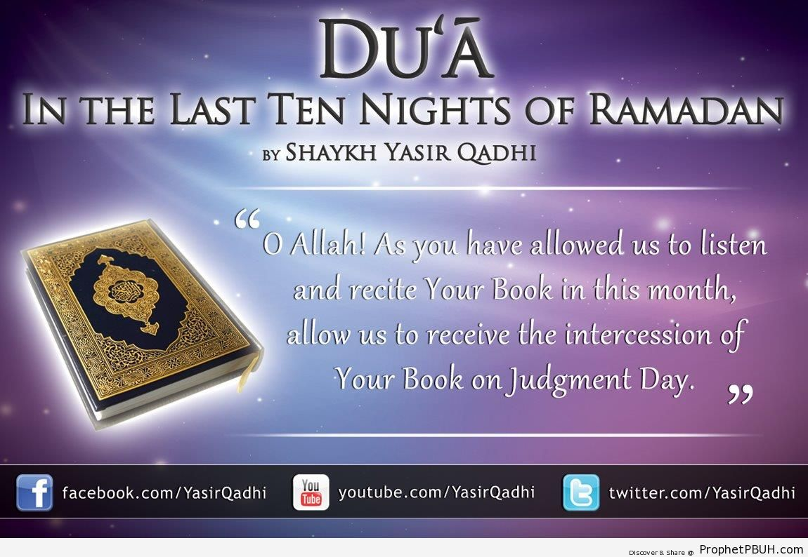 The Intercession of Your Book (Ramadan Dua from Yasir Qadhi) - Home » Dua » The Intercession of Your Book (Ramadan Dua from Yasir Qadhi) -Pictures