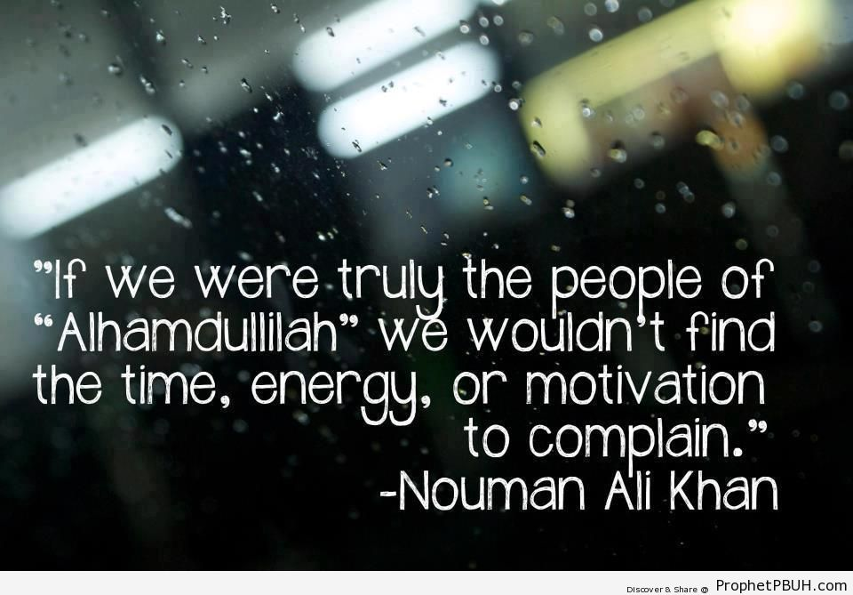 The People of Alhamdulillah (Nouman Ali Khan Quote) - Islamic Quotes
