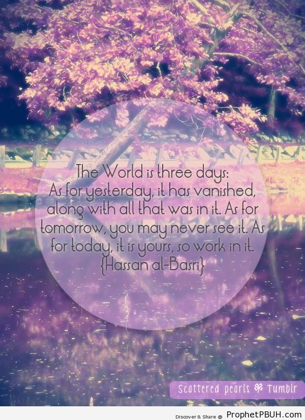 Three days - al-Hasan al-Basri Quotes