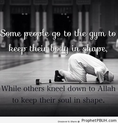 To Keep Their Soul in Shape - Islamic Quotes