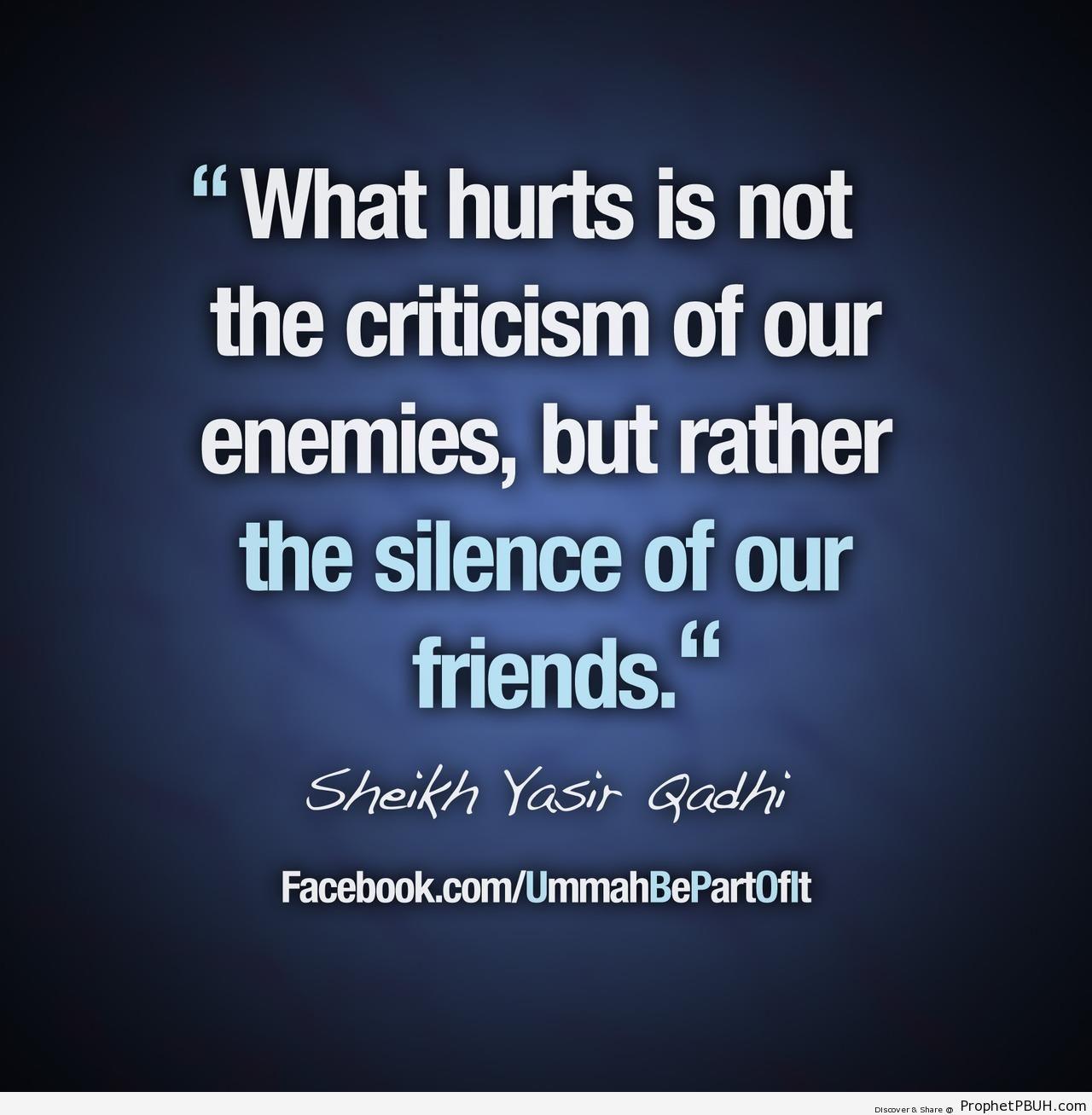 What Hurts (Yasir Qadhi Quote) - Islamic Quotes