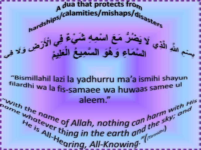 Dua that protects from calamities inshaAllah
