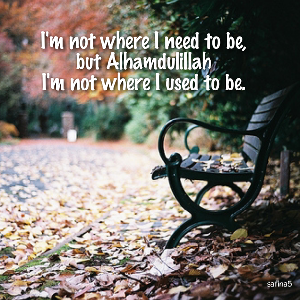 islam, muslim, text, alhamdulillah, safina5, quote, islamic quote, life, quotes