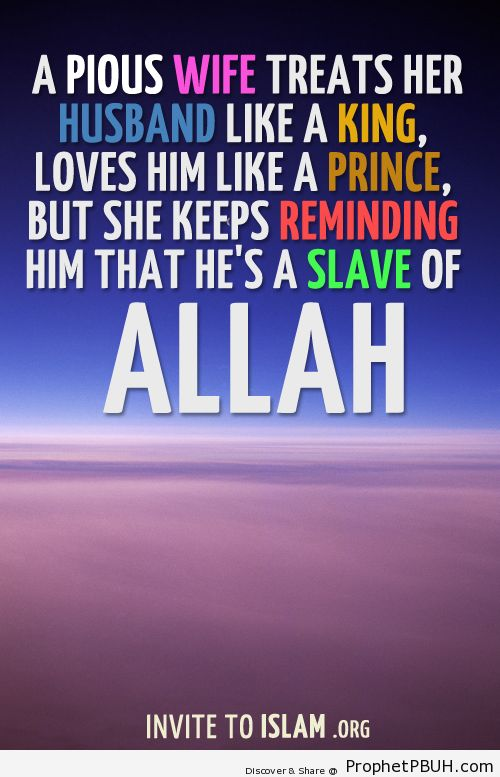 A pious wife treats her husband... - Islamic Quotes, Hadiths, Duas