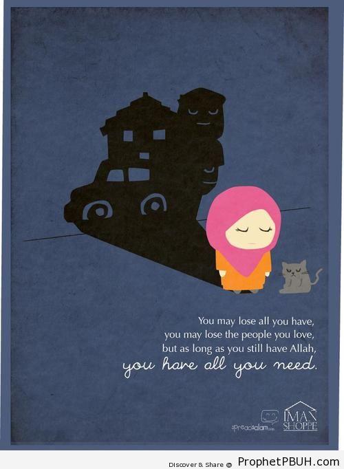 Allah! ALL I NEED! - Islamic Quotes, Hadiths, Duas