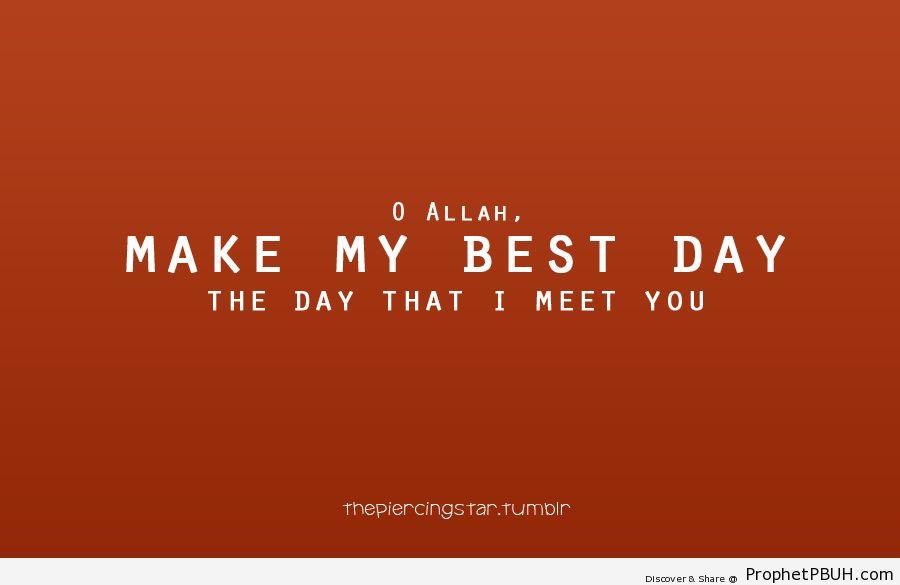 Best day - Islamic Quotes, Hadiths, Duas