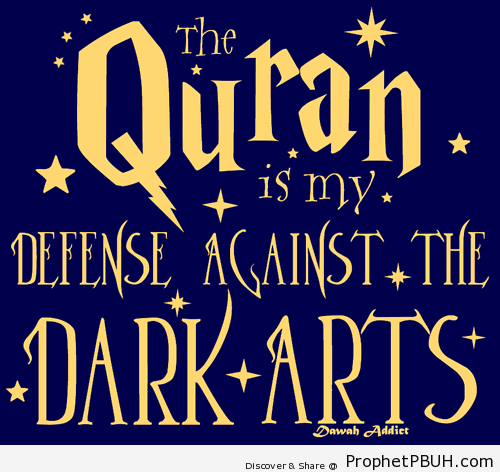 Defence against the dark arts - Islamic Quotes, Hadiths, Duas