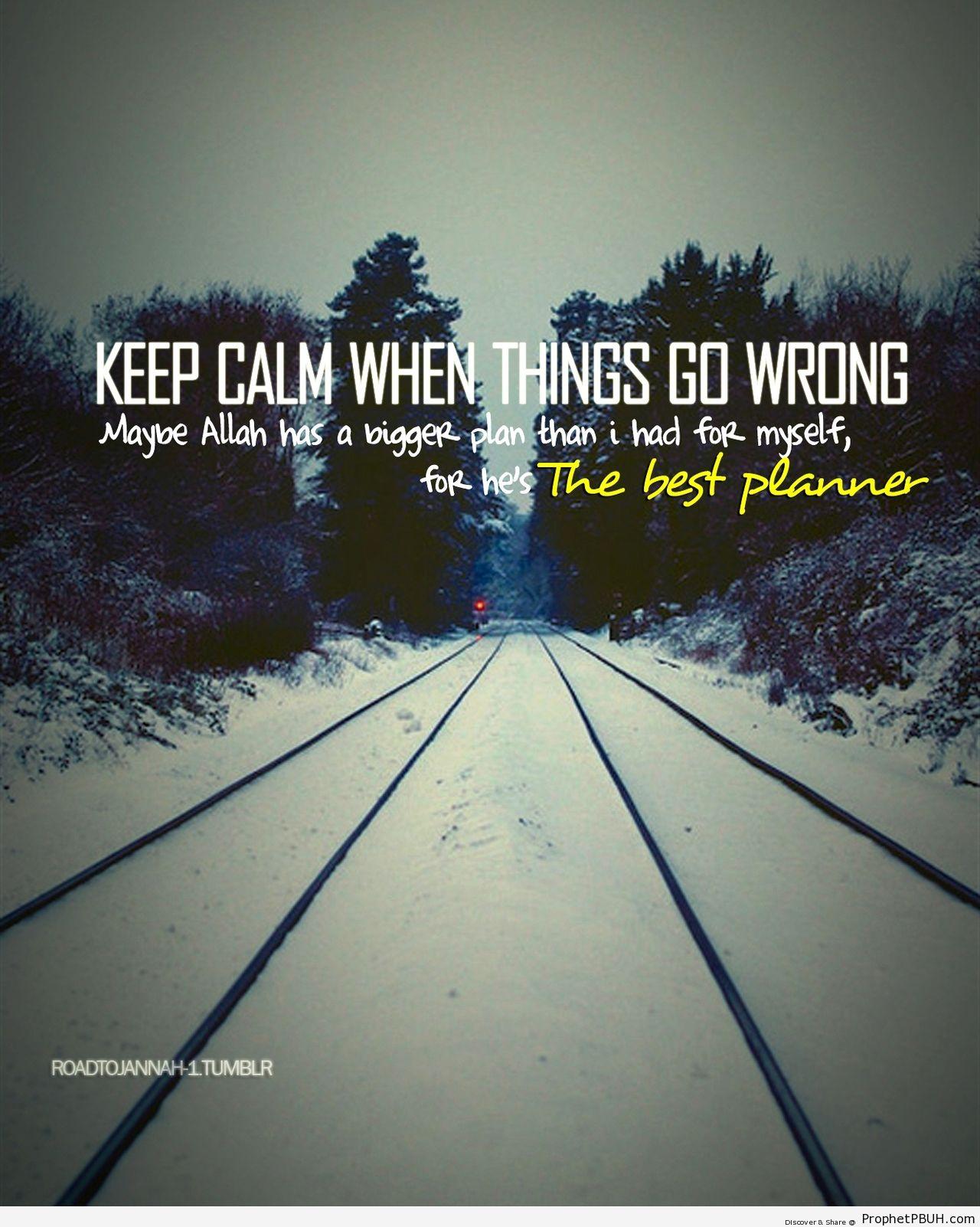 Keep Calm - Islamic Quotes, Hadiths, Duas