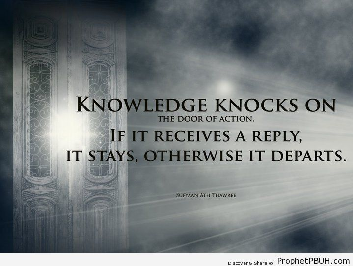 Knowledge and action. - Islamic Quotes, Hadiths, Duas