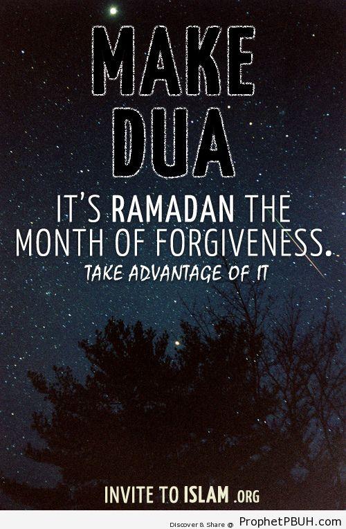 Make Dua. Its Ramadan the month... - Islamic Quotes, Hadiths, Duas