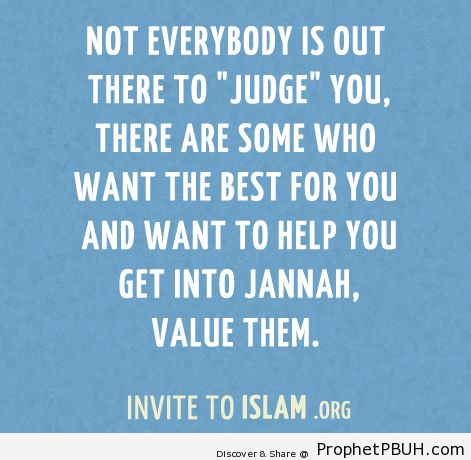 Not everybody is out there to... - Islamic Quotes, Hadiths, Duas
