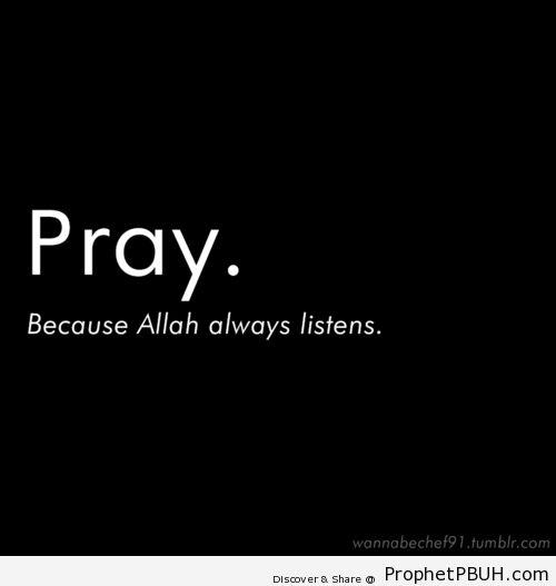 Pray! - Islamic Quotes, Hadiths, Duas