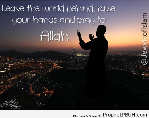 Pray - Islamic Quotes, Hadiths, Duas