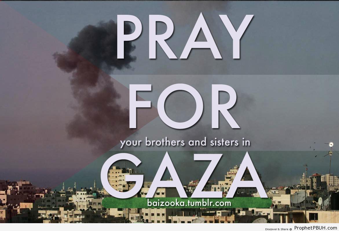Pray for Gaza - Islamic Quotes, Hadiths, Duas-001