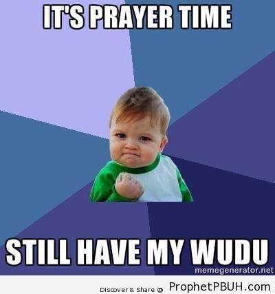 Still have my Wudu - Islamic Quotes, Hadiths, Duas