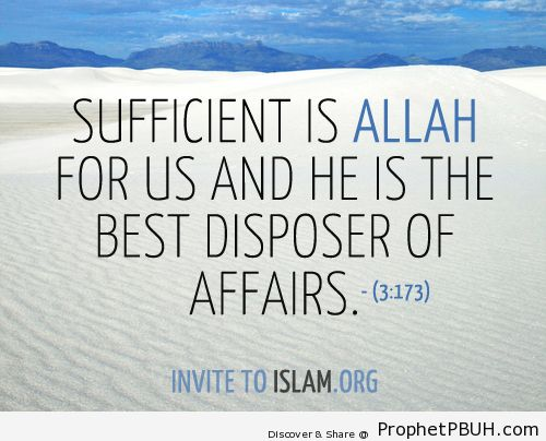 Sufficient is Allah for us and He... - Islamic Quotes, Hadiths, Duas