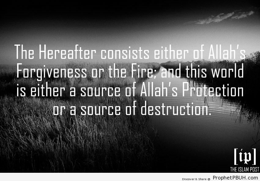 The Hereafter consists either of... - Islamic Quotes, Hadiths, Duas