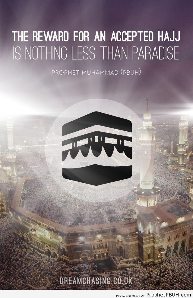 The reward for an accepted... - Islamic Quotes, Hadiths, Duas