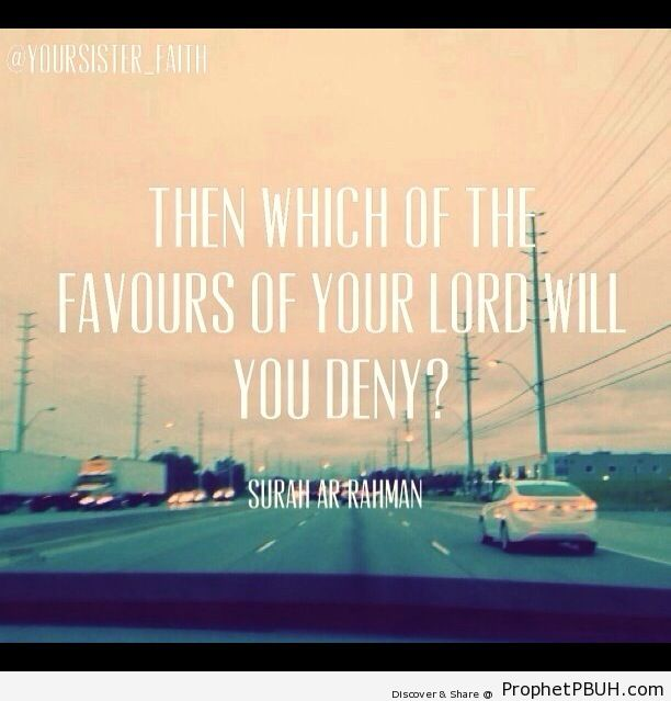 Then which of the favours of your Lord will you... - Islamic Quotes, Hadiths, Duas-001