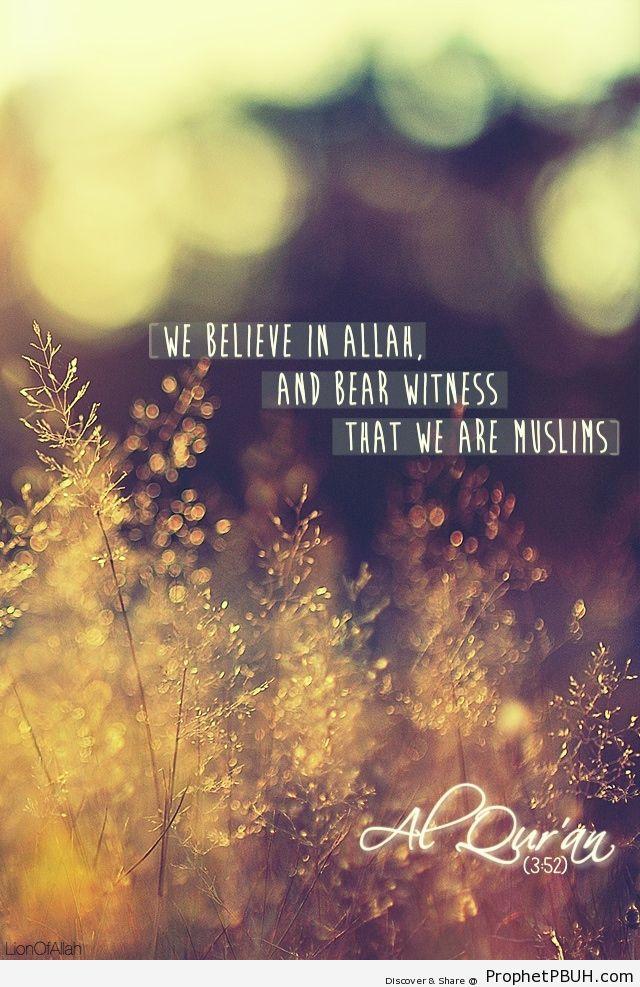 We believe - Islamic Quotes, Hadiths, Duas