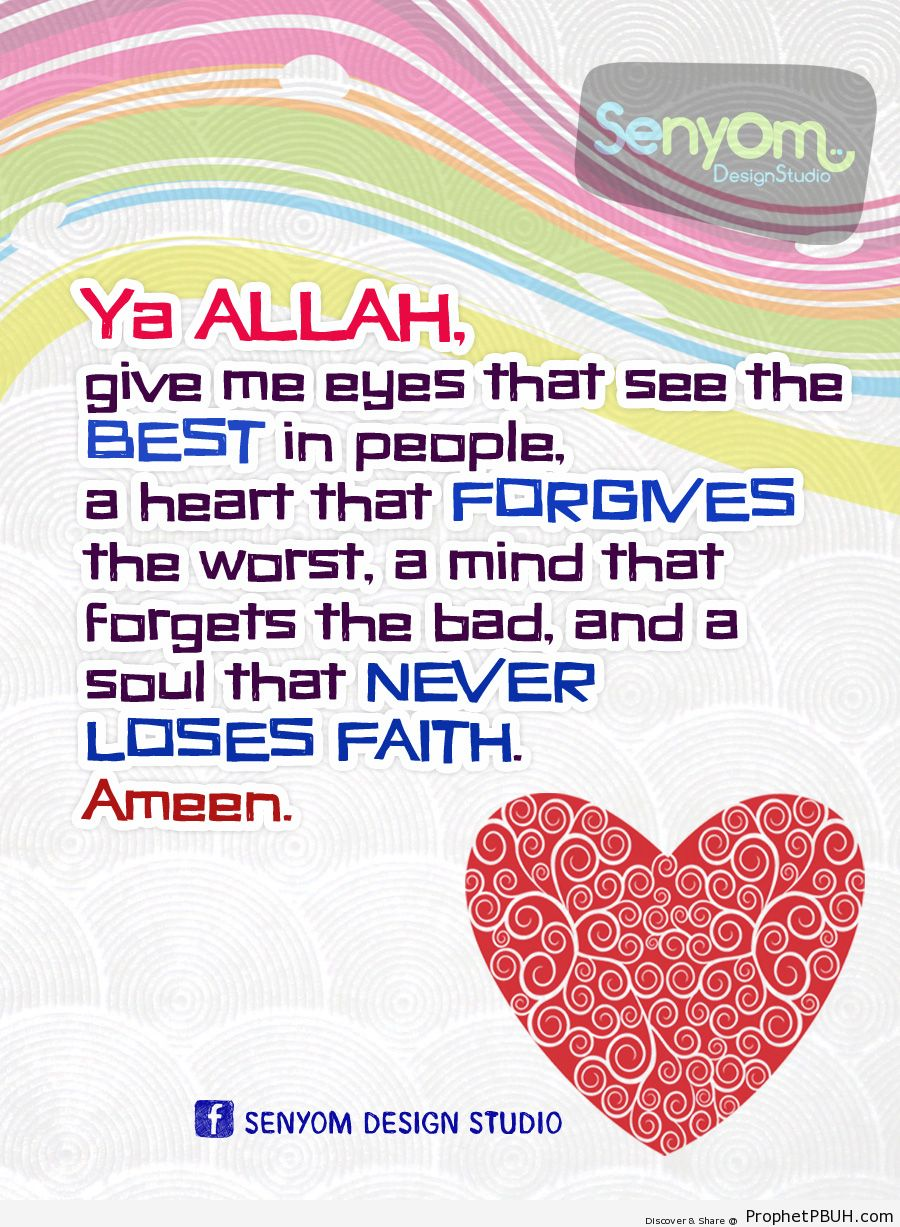 Ya Allah, give me eyes that see the best in... - Islamic Quotes, Hadiths, Duas