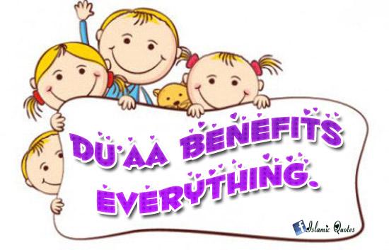 Dua Benefits Everything