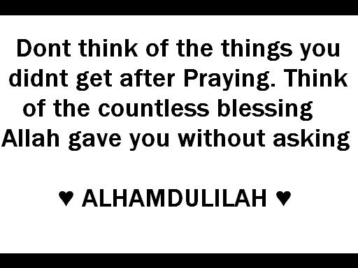 Thank Allah SWT for everything