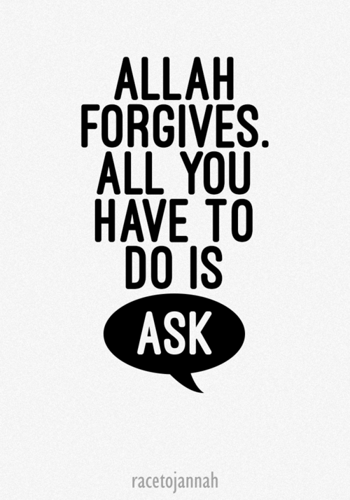 Allah SWT Forgives, Just Ask