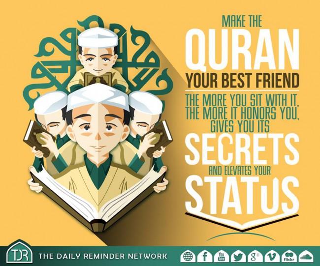 Make Quran your best friend