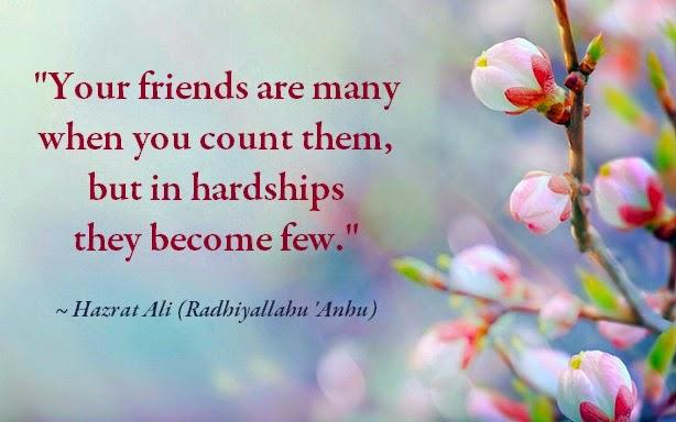 Few who are true - Hazart Ali RA Quote