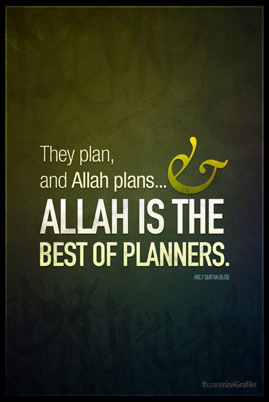 Allah SWT is best of planners