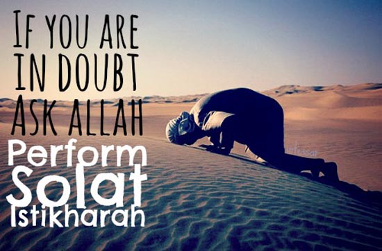 If you are in doubt ask Allah SWT. Perform Salatul Istikhara