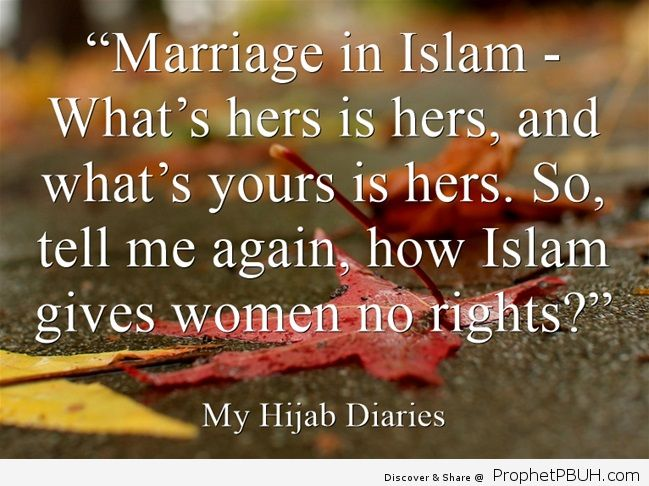 Marriage in Islam What's hers is hers and what's yours is hers