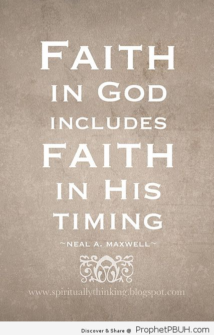 Faith and Timing