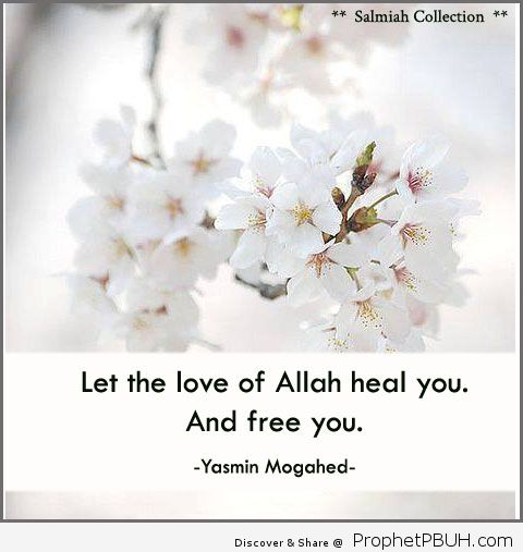 Flowers of Life_ Islamic Quote 15_ Let the love of Allah heal you