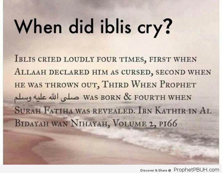 When did iblis satan cry_