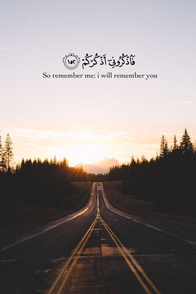 So remember me; I will remember you | Surah Al-Baqarah 2:152