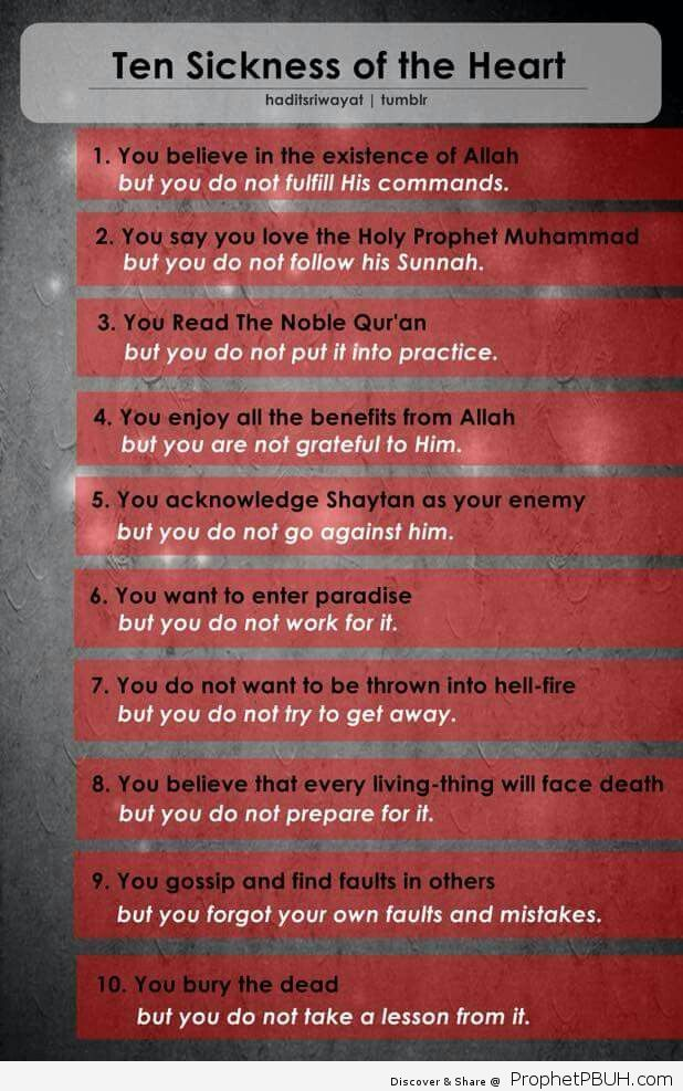 Ten Sickness of the heart. O Allah protect us. Ameen