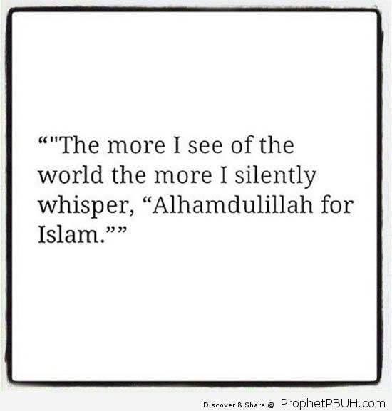 Alhumdullilah for Islam